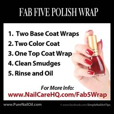 Fab 5 Polish Wrap -Prevent Polish Chipping - A technique created to stop polish from chipping and increase manicure wear to 7 - 10 days Chipped Nail Polish, No Chip Nails, Nail Care Tips, Fab Five, Nail Oil, Kiss Nails, Strong Nails, Types Of Nails, Manicure And Pedicure