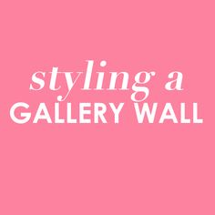 #behindthepalette tips for styling a gallery wall