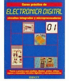Maria Utilidades Varias Curso Practico De Electrónica Digital Cekit Libr Electronica Digital Electrónica Digitales