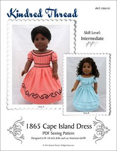 Pixie Faire Kindred Thread 1865 Cape Island Dress Doll Clothes Pattern for 18 inch American Girl Dol American Doll Clothes, Ag Doll Clothes, Doll Clothes Patterns, Clothing Patterns, Doll Patterns, American Dolls, Sewing Patterns, Dress Patterns, Sewing Ideas