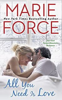 All You Need Is Love: Green Mountain Book One (A Green Mountain Romance 2014 The New York Times Best Sellers Fiction winner, Marie Force Quotes For Book Lovers, Fiction And Nonfiction, Green Mountain, Best Selling Books, Got Books, Book Nooks, All You Need Is Love, Love Reading, Romance Novels