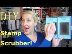 ▶ DIY Stamp Scrubber - YouTube