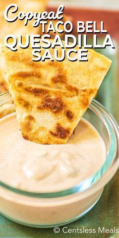 Craving Taco Bell Quesadilla Sauce but don't want to wait in line? Try this homemade copycat quesadilla sauce! It's the perfect combination of sour cream, mayonnaise, and a select few Mexican spices. Taco Bell Quesadilla Sauce, Quesadilla Recipes, Burrito Sauce, Bbq Chicken Quesadilla, Quesadilla Burgers, Mexican Quesadilla, Black Bean Quesadilla, Cheese Quesadilla Recipe, Food Dinners