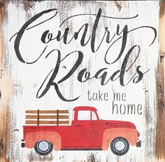 Country Roads Take Me Home Rustic Wood Sign, Farmhouse Decor Country Quote Painting, Distressed Wood Rusty Truck Sign, Rustic Old Truck by EthelsBarn on Etsy