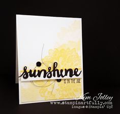 Stampin Artfully: Sunshine Is In The Air