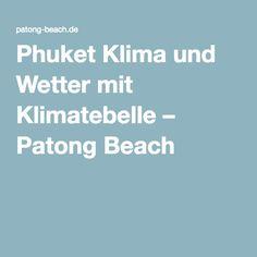 Phuket Klima und Wetter mit Klimatebelle – Patong Beach
