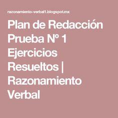 Plan de Redacción Prueba Nº 1 Ejercicios Resueltos | Razonamiento Verbal