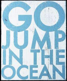 Go Jump in the Ocean!