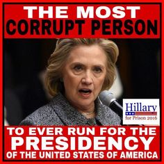 Corrupt and a liar... She does not have Americans best interest at heart! Wake up people and research... Nobody with Any sense should vote for her