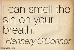 flannery o'connor quotes - Google Search