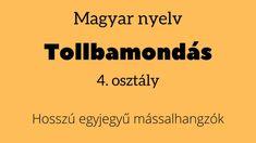 Tollbamondás – Hosszú egyjegyű mássalhangzó szavak – Nyelvtan 4. osztály VIDEÓ Company Logo