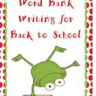 Free Word Bank Writing for Back to School!  Students who are beginning to write or have difficulty with writing often need a word bank to help them...