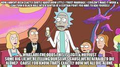 Rick Sanchez on Marriage.