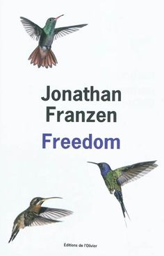 Freedom - Jonathan Franzen  Best fictional book read in 2012.