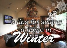 Selling a home in winter can be a bit more challenging, but don't panic. With a few winter-specific selling tips in your pocket, you'll be able to put the best face on any winter listing.