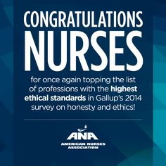 were ranked the highest on ethical standards in the 2014 Gallup poll for the year in a row! Pin via Nurses Association. Nursing Profession, Nursing Career, Nursing Pins, Hospice Nurse, Trauma Nurse, Nursing Mnemonics, Neonatal Nursing, Nurse Love, Education
