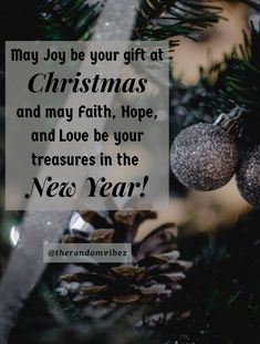 May Joy be your gift at Christmas and may Faith, Hope, and Love be your treasures in the New Year! #Christmasquotes #Merrychristmasquotes #Shortchristmasquotes #2020Christmasquotes #Merrychristmas2020quotes #Christmasgreetings #Inspirationalchristmasquotes #Cutechristmasquotes #Christmasquotesforfriends #Warmchristmaswishes #Bestchristmasquotes #Christmasbiblequotes #Christmaswishesforfamily #Christmascaptions #Festivechristmasquotes #Merrychristmasimages #Merrychristmaspictures #therandomvibez Christmas Wishes For Family, Short Christmas Quotes, Christmas Quotes Images, Christmas Quotes For Friends, Christmas Captions, Merry Christmas Pictures, Christmas Bible, Christmas Greeting Cards, Christmas Greetings