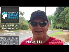 Hour 114: The Power Of Routine with Wilson Lawrence
