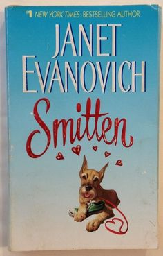 Smitten by Janet Evanovich Bk of Elsie Hawkins Paperback) Romance Tammy Love, Books To Read, My Books, Janet Evanovich, Chick Flicks, Mass Market, Romance Novels, Great Books, Bestselling Author