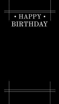 Happy Birthday Template, Happy Birthday Frame, Happy Birthday Quotes For Friends, Happy Birthday Posters, Happy Birthday Wallpaper, Birthday Posts, Creative Instagram Photo Ideas, Ideas For Instagram Photos, Instagram Photo Editing