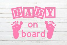 Baby On Board Decal, Baby On Board Sticker, Baby Car Decal, Baby Foot Prints, Mother Decal, Newborn Present, Baby Safety, Expectant Mother by PawsitivelyCrafty on Etsy
