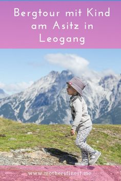 Bergtour mit Kind am Asitz in Leogang Traveling With Baby, Baby Kids, Hiking, Baseball Cards, Holiday, Nature, Outdoor, Salzburg, Wanderlust