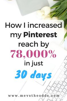 Read how I increased my Pinterest reach by 78,000% in just 30 days, including advice and tips for fellow bloggers and my secret weapon. Make Money Blogging, How To Make Money, Pinterest For Business, Entrepreneur Quotes, Blogging For Beginners, Pinterest Marketing, Blog Tips, Social Media Tips, Online Marketing