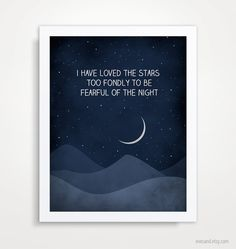 I have loved the stars too fondly quote art print, Universe Print, Astronomy Art Print, Inspirational Moon and stars. $18.00, via Etsy.