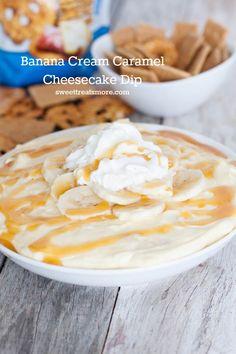Banana Cream Caramel Cheesecake Dip || Sweet Treats and More