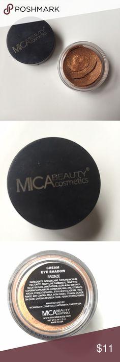 """Cream Eyeshadow MICA Beauty Cosmetics """"Bronze"""" Never used Makeup Eyeshadow"""