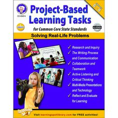 Project-Based Learning Tasks for Common Core State Standards is designed to help middle-school students use research skills, teamwork, communication, and critical thinking to solve real-life problems.