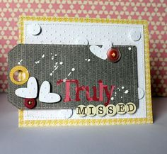Truly Missed Card by Melanie Blackburn using Jillibean Soup's Sweet & Sour Soup paper, Homemade 6 Bean Soup paper, and cool beans (via the Jillibean Soup blog).