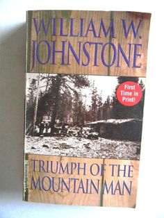 Triumph of The Mountain Man by William W. Johnstone (1997, Paperback)  #6