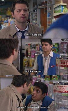 no, no, you don't understand. I NEEEEED pie.