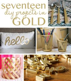 These 17 DIY projects in gold are calling my name! Can't wait to try them!