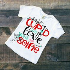 Love yoursefie Valentines Day Girls Shirt by SweetTeaSpecialties