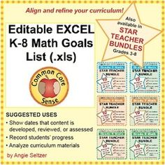 Editable EXCEL K-8 Math Goals List for IEPs & Planning! Enter for your chance to win 1 of 2. Editable EXCEL K-8 Common Core Math Goals List (.xls)  (36 pages) from K-8 MathPaths on TeachersNotebook.com (Ends on on 07-11-2015) Win a color-coded goals list of about 50-60 student-friendly math goals for each grade from K through 8. Also see the related review packets with 70-100 questions to check ALL goals for the year.