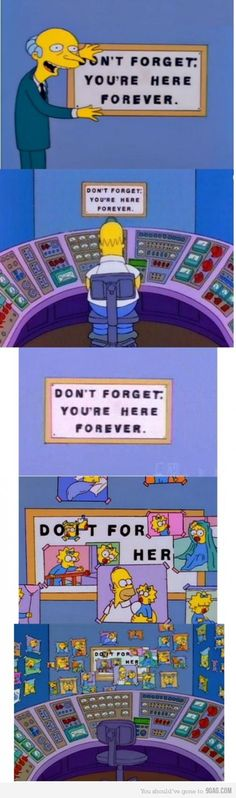 The Simpsons : Do it for her.