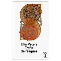 Trafic de reliques par Ellis Peters