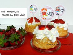Mother's Day Strawberry Shortcake Dessert, topped with Happy Mother's day party circles!  Mom will love them