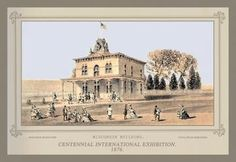 Centennial international exhibition 1876 - wisconsin building 28x42 giclee on canvas