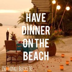 bucket list: have dinner on the beach with someone special this would be an amazing proposal!