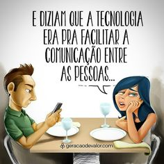 Tecnologia é maravilhoso, mas é preciso equilíbrio... #reflexao #comportamento #atitude #educacao #desenvolvimento #psicologia #sociedade