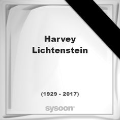 Harvey Lichtenstein(1929 - 2017), died at age 87 years: was an American arts administrator. He is… #people #news #funeral #cemetery #death