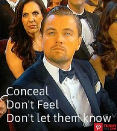 Cruel or not, I cannot stop laughing.  -- Leonardo DiCaprio Oscar memes.