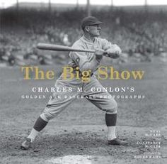 The Big Show: Charles M. Conlon's Golden Age Baseball Photographs - Neal McCabe, Constance McCabe, The Sporting News, Roger Kahn Man Cave Gifts, Joe Dimaggio, Aleta, Big Show, Babe Ruth, Sports Photos, Baseball Photos, Book Photography, Free Books