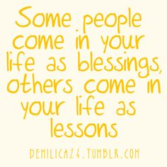 Leave the lessons, love the blessings!
