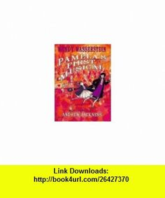 Pamelas First Musical (9780786800780) Wendy Wasserstein , ISBN-10: 078680078X  , ISBN-13: 978-0786800780 ,  , tutorials , pdf , ebook , torrent , downloads , rapidshare , filesonic , hotfile , megaupload , fileserve