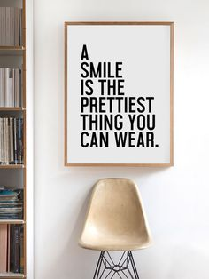 A Smile Is The Prettiest Thing You Can Wear - Typography Poster - Black and…