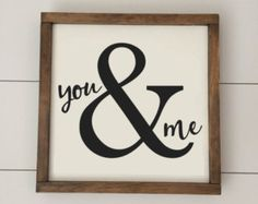 You and Me // Framed Wood Sign // Valentines Gift // Valentine Decor // Farmhouse Decor // Wedding Sign